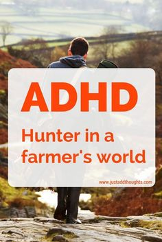 On being a hunter in a farmer's world, and the difference between neurotypical and ADHD motivation.