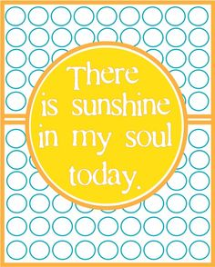 The Willow Wood Relief Society: The Happiness Project Activity Sunshine Quotes, My Sunshine, Sunshine Songs, Happy Thoughts, Positive Thoughts, Happiness Project, After Life, Relief Society, Mellow Yellow