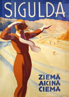 vintage ski poster Sigulda, Latvia Ziemā aicinā ciemā - Be our guest in the Winter!