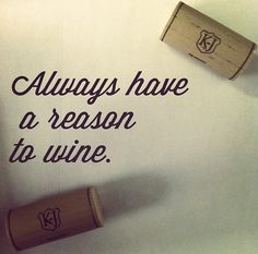 Pretty much. What's yours, #KJFriends? #wine #quotes #corks