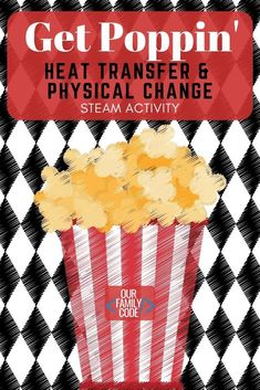 This heat transfer STEAM activity explores conduction, convection, and radiation as well as physical change and ends with tasty popcorn! Steam Activities, Kids Learning Activities, Summer Activities For Kids, Science For Kids, Infant Activities, Science Activities, Teaching Kids, Science Week, Elementary Science
