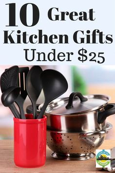 10 Great Kitchen Gifts Under 25 30