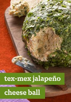 Tex-Mex Jalapeno Cheese Ball – Cruising into potluck season, you might need a new cheese ball recipe. Fresh jalapeños, cilantro and red onions bring Tex-Mex flavor to the party.