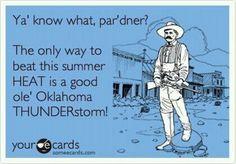 good ole' Oklahoma THUNDERstorm