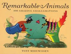 Remarkable Animals book by Tony Meeuwissen | The KID Who
