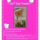 Cute toppers for your student's 100th Day collections.Many of us have our students collect 100 small object at home as a part of our 100th day l...