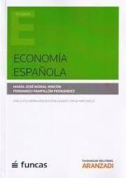 Economía española Cizur Menor: Thomson Reuters Aranzadi, 2015.