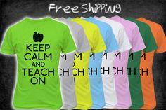 Keep Calm and Teach On Shirt - Funny Teacher Shirt Team Teaching, Teaching Schools, Teaching Resources, School Staff, I School, School Ideas, Teacher Outfits, Teacher Shirts, Teacher Humor