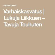 Varhaiskasvatus   Lukuja Liikkuen – Tavuja Touhuten Joko, School