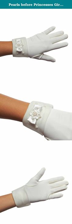 Pearls before Princesses Girls Cuffed Gloves (Ivory, 8 - 12 years). Finery made to decorate a sovereigns hand, these elegant matte satin girls gloves would be just at home in any fantastic royal court. The delicate decorations adorning these lovely girls gloves will transform any girl into a princess. The delicate organza cuff is a sheer accent that subtly creates the aura of nobility with its satin bow and flower and accompanying pearl details. These gloves are a perfect addition for a...