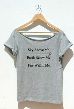Sky Above Me earth below me fire within me Shirt Off the shoulder Womens skyrim top by FavoriTee, $23.40