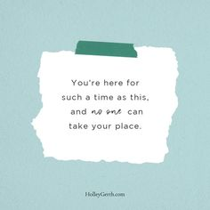 You're here for such a time as this, and NO ONE can take your place. Inspirational Articles, Speak Life, Seeking God, Note To Self, Christian Faith, Encouragement, Cards Against Humanity, Hard Days, Social Media