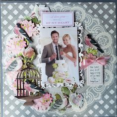 My Pieces of Time: Some Anna Griffin Inspiration Scrapbook Examples, Scrapbook Page Layouts, Scrapbook Albums, Anna Griffin Cards, Wedding Scrapbook, Marry You, Mixed Media Collage, Vintage Valentines, Paper Crafts
