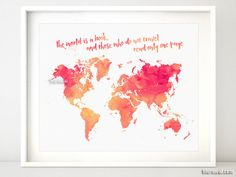 Printable world map, watercolor world map, coral map, the world is a book and those who do not travel read only one page - map053 006