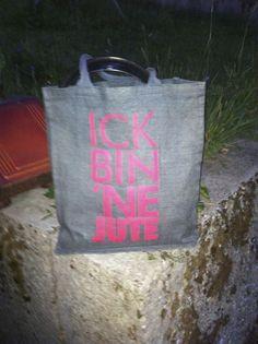 ick bin 'ne Jute by Alex AskMe - Photo 80930437 - Jute, Reusable Tote Bags, Utah, Burlap