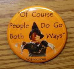 Pinback ButtonScarecrow Quote by Excentr1cCreat1ons on Etsy, $1.75