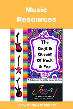 Kings and Queens of Rock and Pop Unit of Work for Middle School students from Jooya Teaching Resources. Includes the Super Six reading strategies, listening tasks, assignment and more. You just have to print and teach – all the planning done for you.
