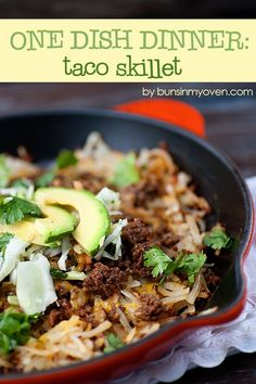 One Dish Dinner: Taco Skillet Remember Comment this #food #foodie