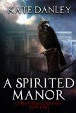 Free Kindle Book -   A Spirited Manor (O'Hare House Mysteries Book 1)