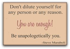 "Twitter / MaraboliPics: ""Don't dilute yourself for ..."