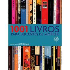 Livro - 1001 Livros para Ler Antes de Morrer