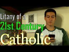 [VIDEO] Litany of a 21st Century Catholic (COMEDY) | Catholic Memes