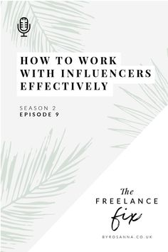 How to Work with Influencers Effectively & Successfully