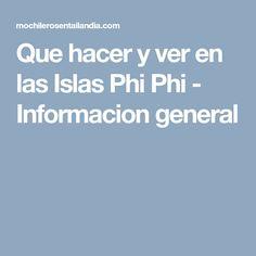 Que hacer y ver en las Islas Phi Phi - Informacion general