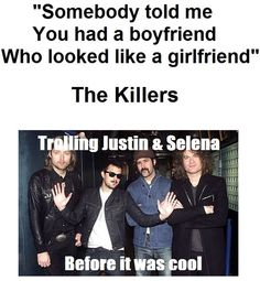 The killers are awesome!