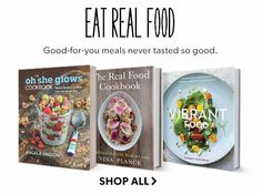 Shop cookbooks. Good-for you meals never tasted this good.
