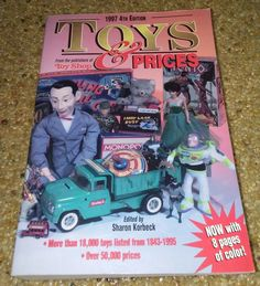 1997 Toys and Prices by Sharon Korbeck (1997, 4th Ed PB) 18K toys from 1843-1995