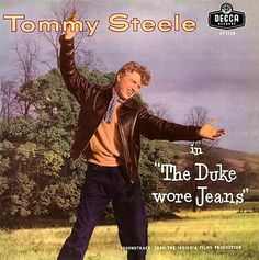 Tommy Steele, The Duke Wore Jeans extended play. 1950s Rock And Roll, Rock N Roll, Tommy Steele, Extended Play, Down Hairstyles, Lps, Duke, Songs, Film
