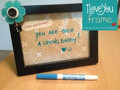 I Love You Frame, such a sweet idea