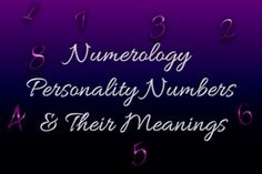 Numerology personality number meanings and how to calculate them. Learn what the numbers have to say about your personality. Do you agree?