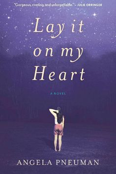 """#LayItOnMyHeart is a rare, lovely novel."" @angelapneuman @BNBuzz @shorterstory @HMHbooks   ""LAY IT ON MY HEART is a rare, lovely novel. It is about, and from the point of view of, a teenage girl, yet maturely and beautiful written for grownups. It is about and set in a rural Kentucky community populated mostly by Evangelical Christians, but written with such sensitivity that any reader could relate.""--Ester Bloom, The Barnes & Noble Book Blog"