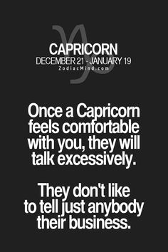 Capricorn - talking excessively.
