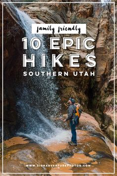 10 Epic Family Friendly Hikes In Southern Utah 10 Epic Family Friendly Hikes In Southern Utah Zion Photographer Adventures in Zion National Park Southern Utah Hiking Guide, Go Hiking, Hiking Trails, Colorado Hiking, Hiking Usa, National Parks Usa, Zion National Park, National Forest, Family Adventure