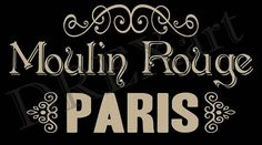 French Stencils - MOULIN ROUGE Paris - 10 x 18 - 7 mil Mylar STENCIL - French Signs - Furniture - Burlap - Pillows
