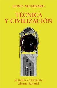 Recomanació MIQUEL COROMINAS Técnica y civilización / Lewis Mumford ; versión de Constantino Aznar de Acevedo Madrid : Alianza, 1998