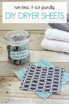 The Busy Girl's Guide to DIY. How to make DIY Dryer Sheets plus 7 more quick and easy tutorials.