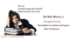 Thoughtful Minds, the company offering content writing services in India is there with the team of professional content writers to provide you with complete content solutions