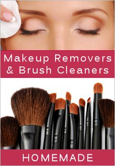 How to make your own eye makeup remover and brush cleaner:) Great site with recipes using ingrediants you have already on hand!