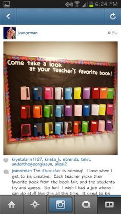 teacher picks their favorite book from the book fair and then students try to guess which teacher chose that particular book.Each teacher picks their favorite book from the book fair and then students try to guess which teacher chose that particular book. School Library Displays, Middle School Libraries, Elementary School Library, School Library Decor, School Library Lessons, Classroom Libraries, School Display Boards, Elementary Library Decorations, Class Library