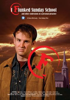 Checkout the movie 'I Flunked Sunday School' on Christian Film Database: http://www.christianfilmdatabase.com/review/flunked-sunday-school/