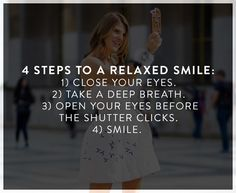 Have a relaxed smile