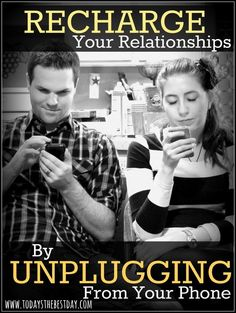 A great way to become a better spouse, parent and friend! A one-year-old teaches her mom a life lesson we all need to learn! Recharge Your Relationships By Unplugging From Your Phone