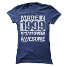 Cool #TeeFor1999 MADE IN 1999 - 1999 Awesome Shirt - (*_*)