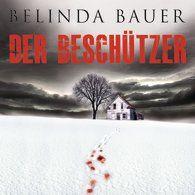 "Belinda Bauer ""Der Beschützer"" 05/12"