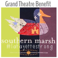 Brother's on the Blvd. & Southern Marsh Grand Theatre Acadiana Flag Duck T-Shirt Benefit. We are #LafayetteStrong