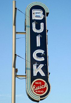 Buick Neon Sign ★。☆。JpM ENTERTAINMENT ☆。★。 Old Neon Signs, Vintage Neon Signs, Old Signs, Garage Signs, Garage Art, Advertising Signs, Vintage Advertisements, Retro Signage, Buick Cars